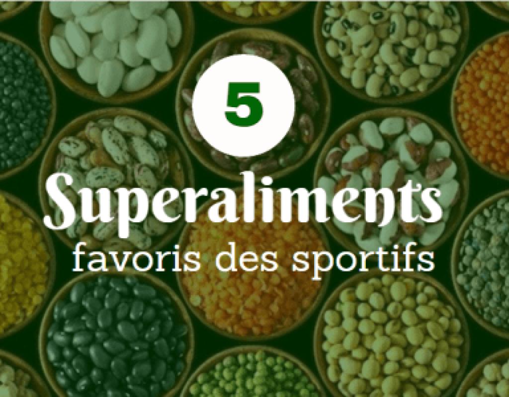 5 superaliments favoris des sportifs