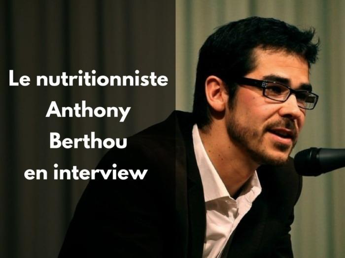 anthony berthou le nutritioniste des sportifs