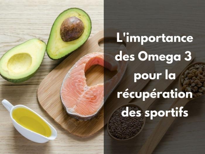 omega 3 nutrition sportive récupération