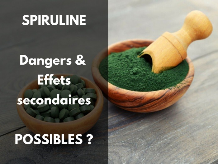 Spiruline effets secondaires, effets indésirables, danger et dosage