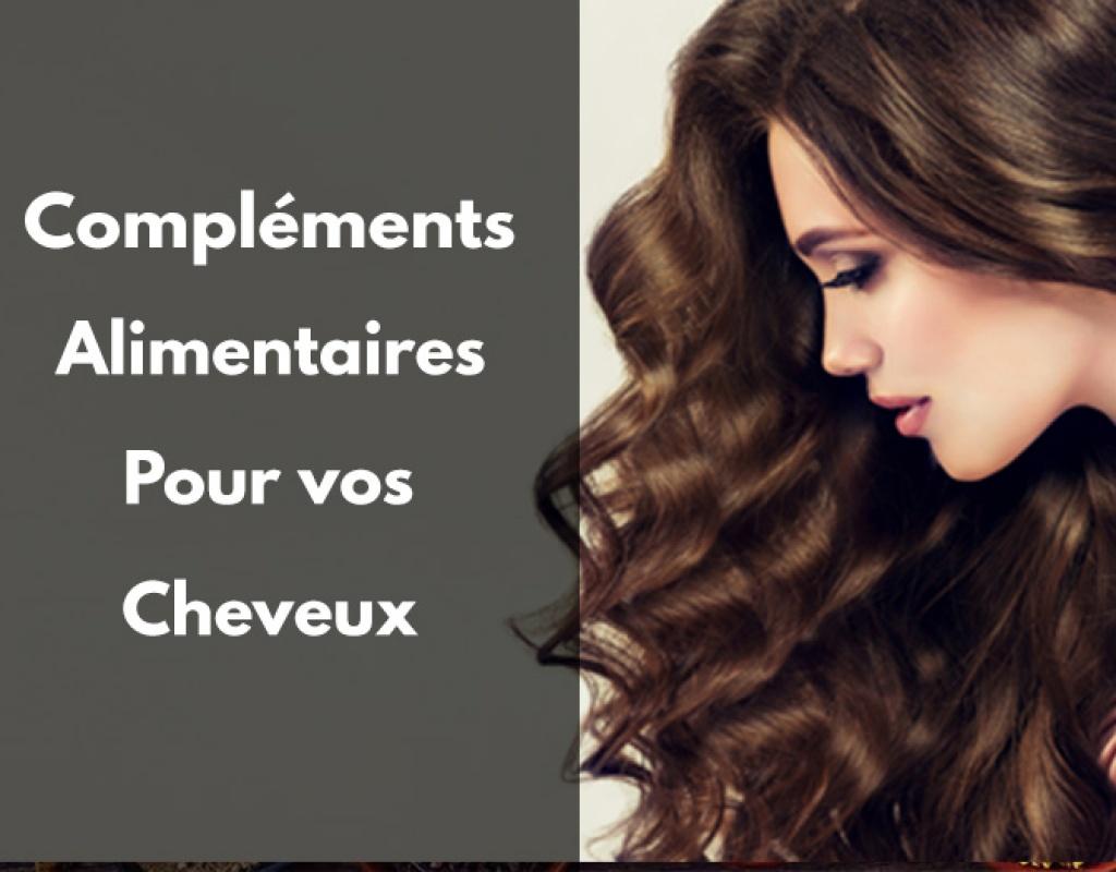 compléments alimentaires, naturels, cheveux, brillant, efficace