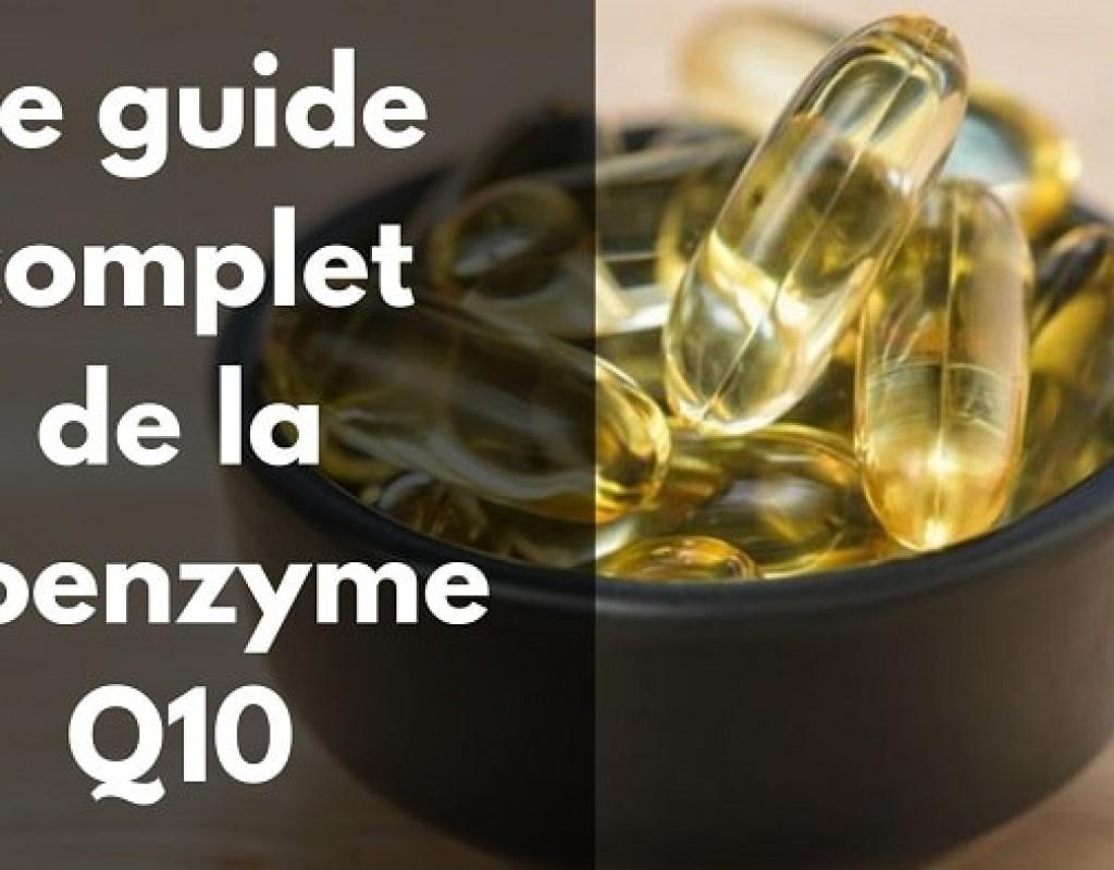 Le guide complet de la Coenzyme Q10