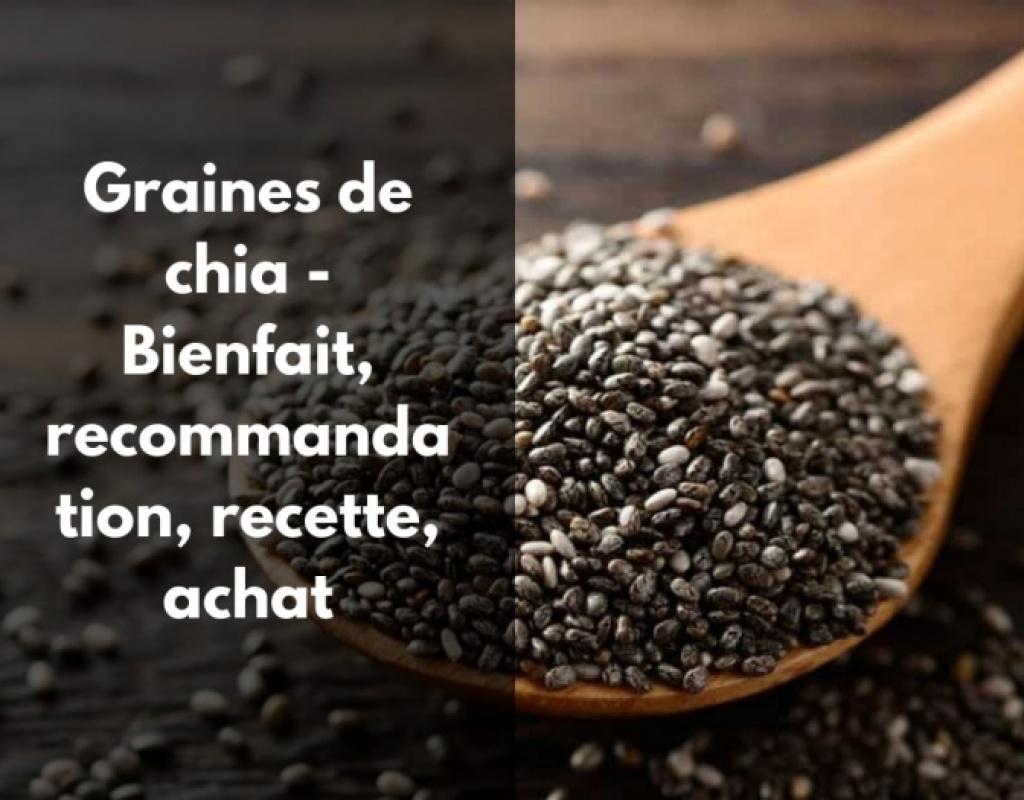 Notre recette à base de graines de chia pour maigrir.