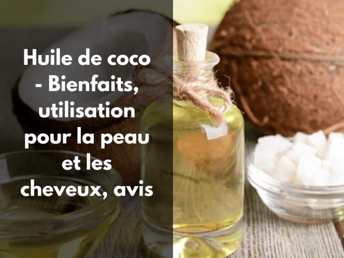 Quels sont les bienfaits de l'huile de coco pour la peau et les cheveux ?