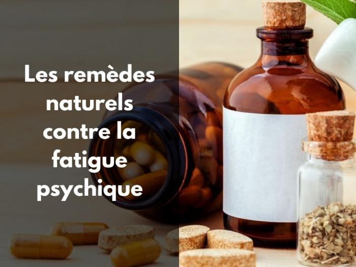 Les meilleurs remèdes naturels contre la fatigue psychique.