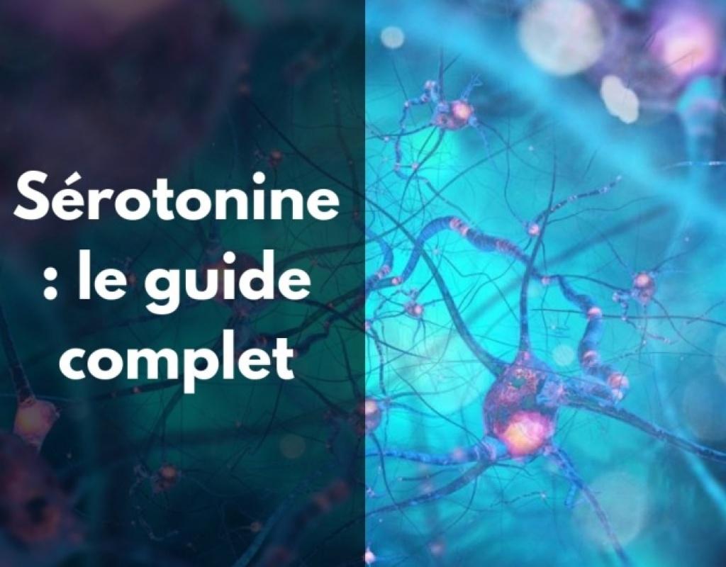 Comment augmenter naturellement sa sérotonine ?