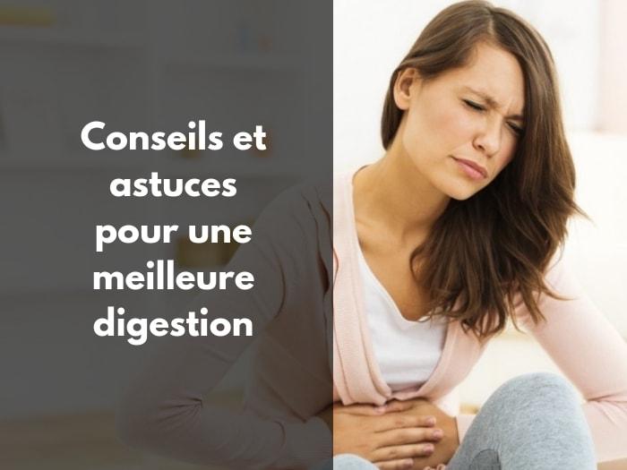 Conseils et astuces pour une meilleure digestion