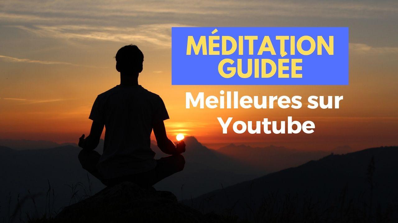 méditation guidée francais youtube