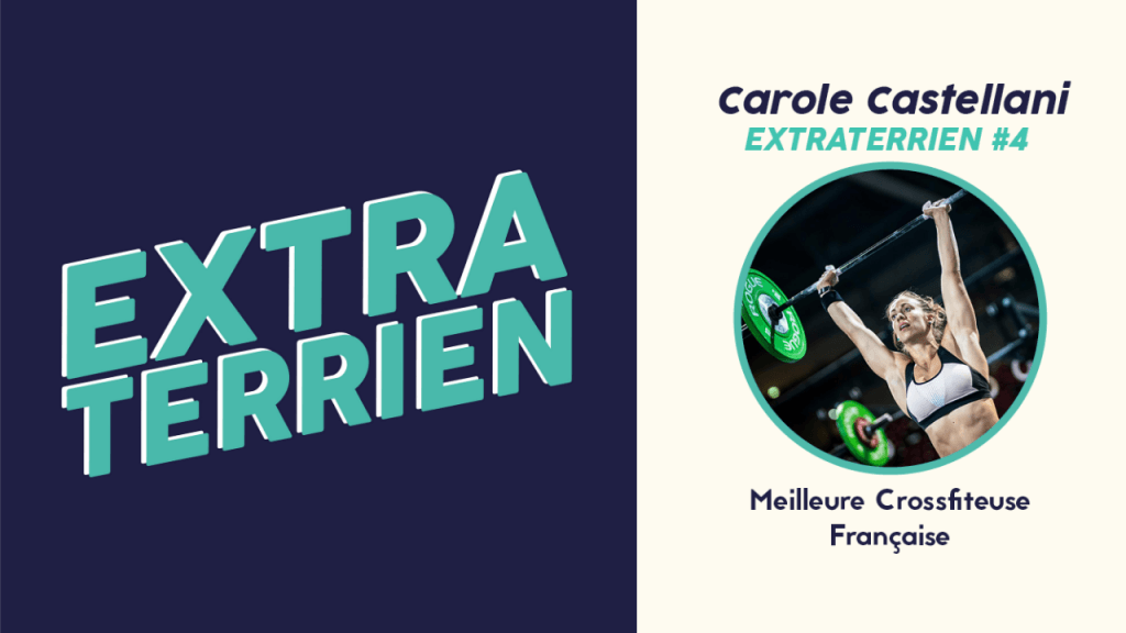 Carole Castellani Crossfit podcast extraterrien